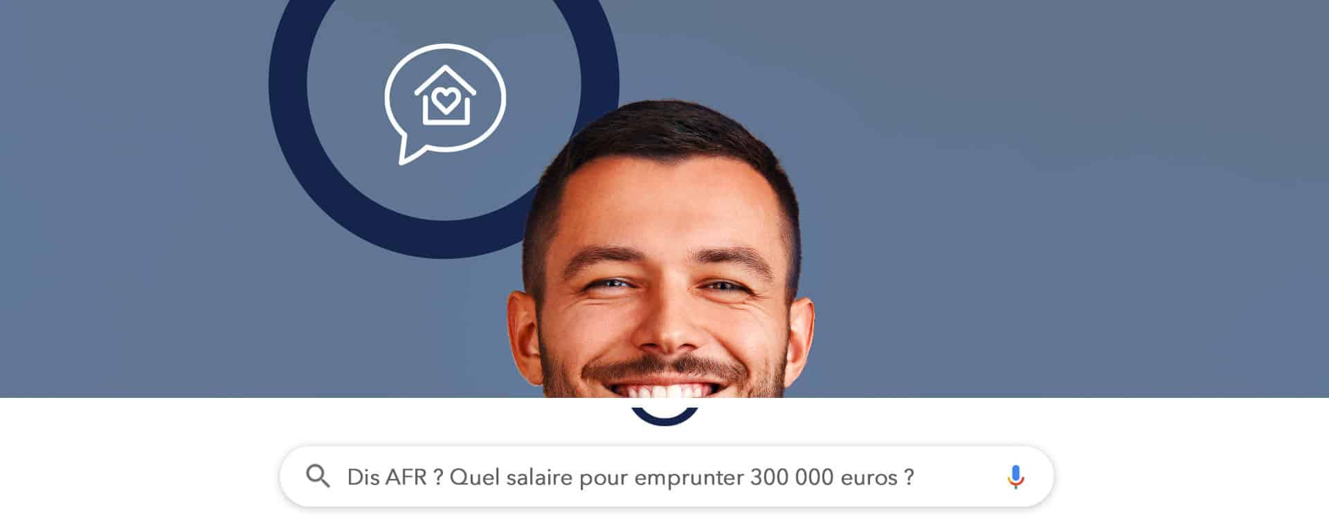 Quel salaire pour emprunter 300 000 euros sur 25 ans ?